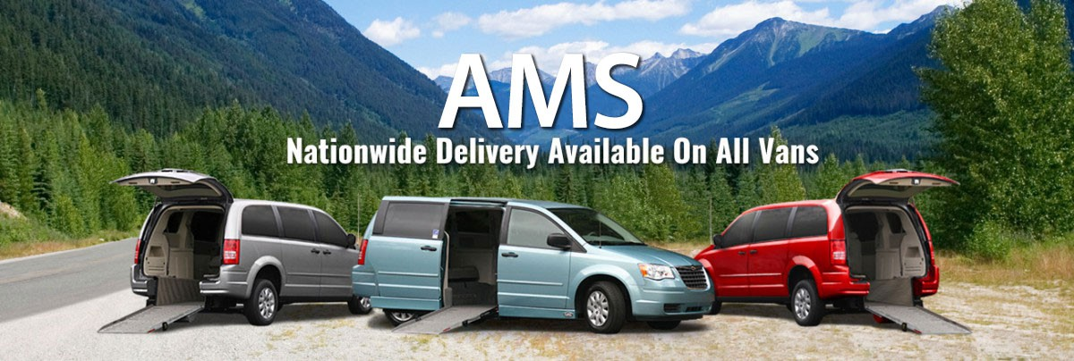 AMS Vans nationwide delivery on all wheelchair vans
